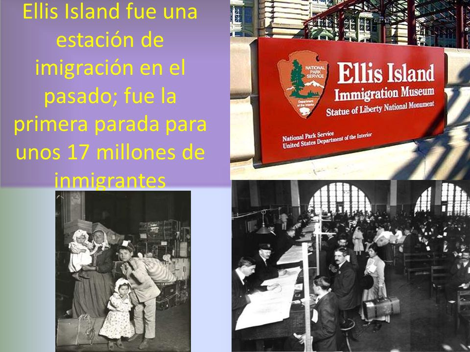 Ellis Island fue una estación de imigración en el pasado; fue la primera parada para unos 17 millones de inmigrantes