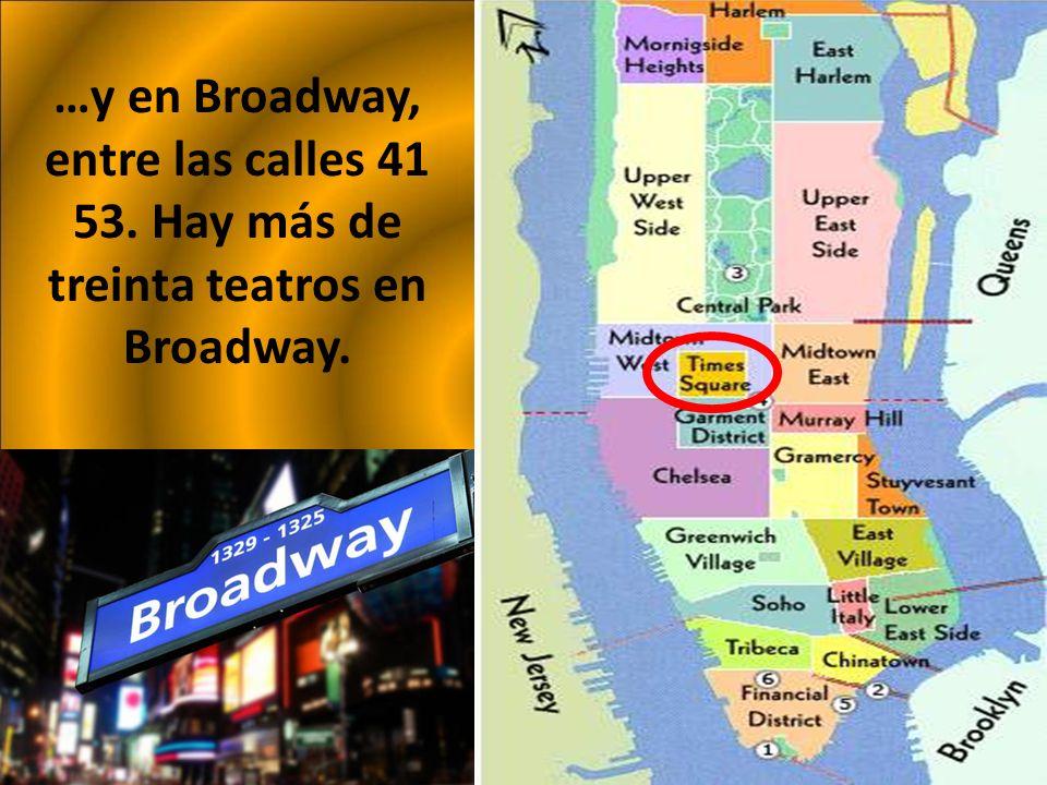 …y en Broadway, entre las calles 41 53