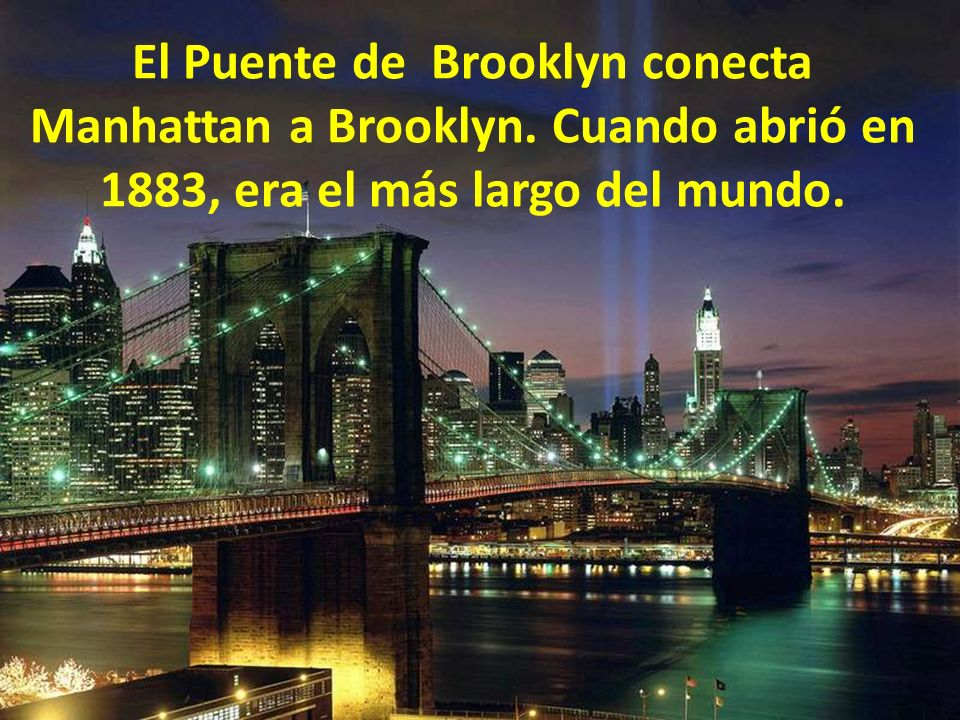 El Puente de Brooklyn conecta Manhattan a Brooklyn