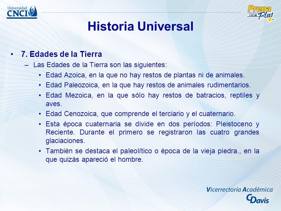Historia Universal 7. Edades de la Tierra