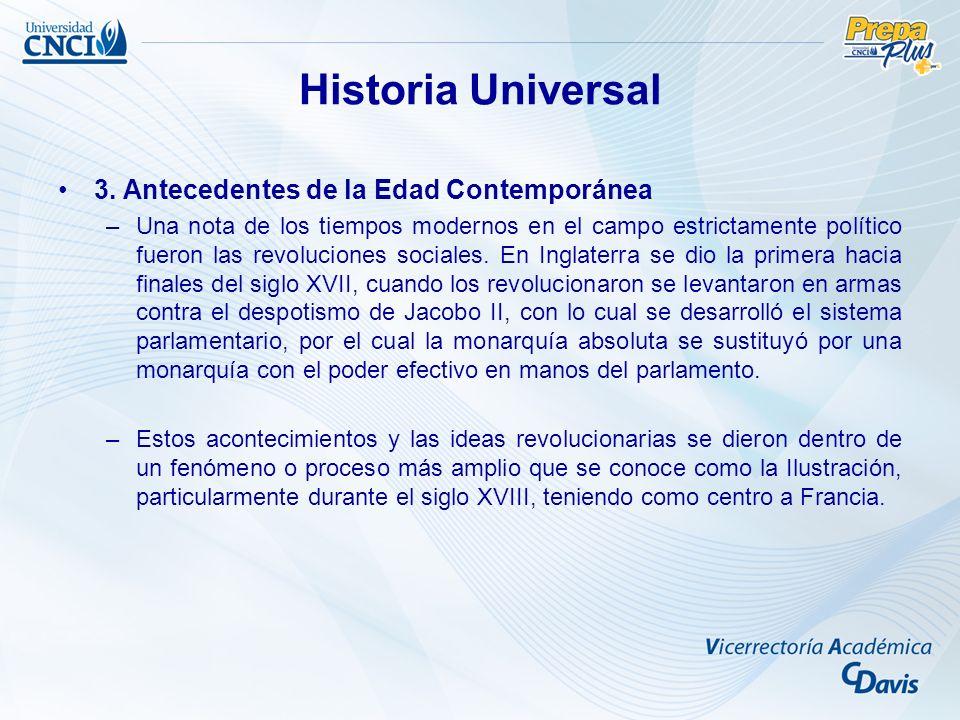Historia Universal 3. Antecedentes de la Edad Contemporánea