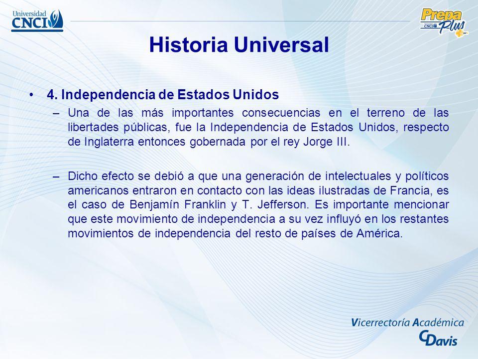 Historia Universal 4. Independencia de Estados Unidos