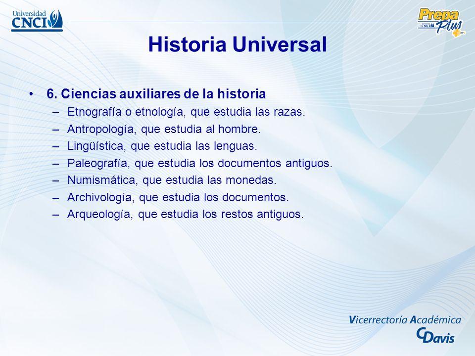Historia Universal 6. Ciencias auxiliares de la historia