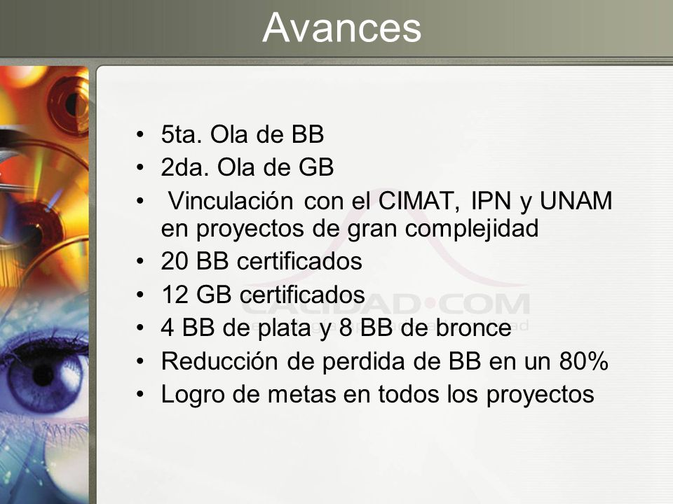 Avances 5ta. Ola de BB 2da. Ola de GB