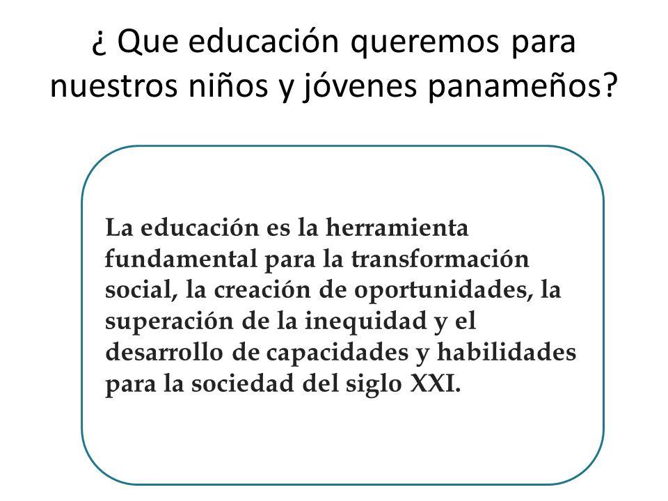 ¿ Que educación queremos para nuestros niños y jóvenes panameños