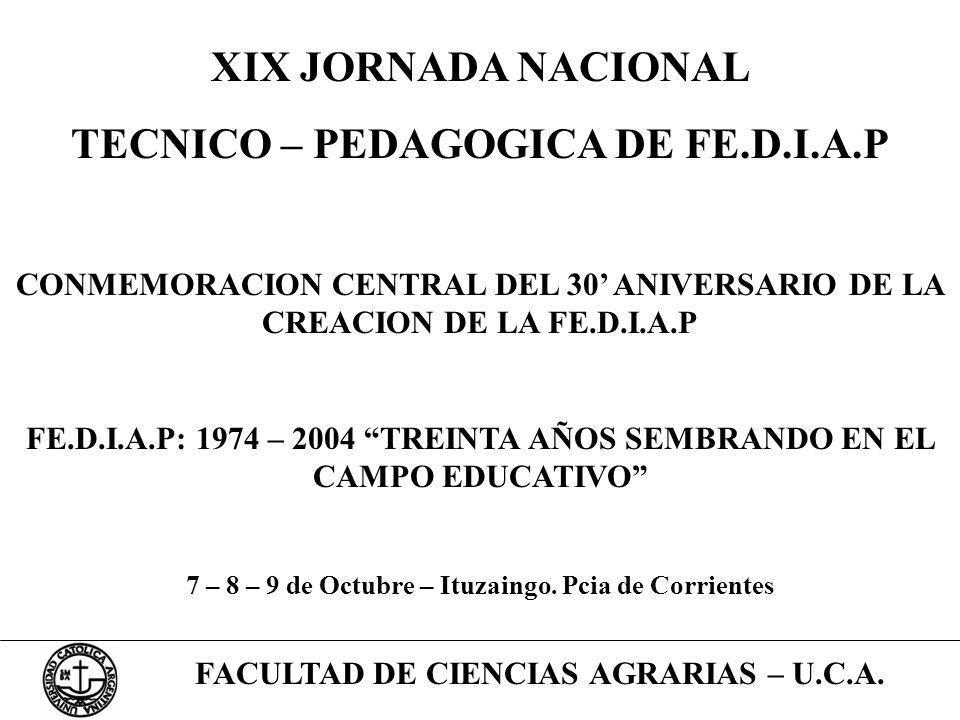 XIX JORNADA NACIONAL TECNICO – PEDAGOGICA DE FE.D.I.A.P