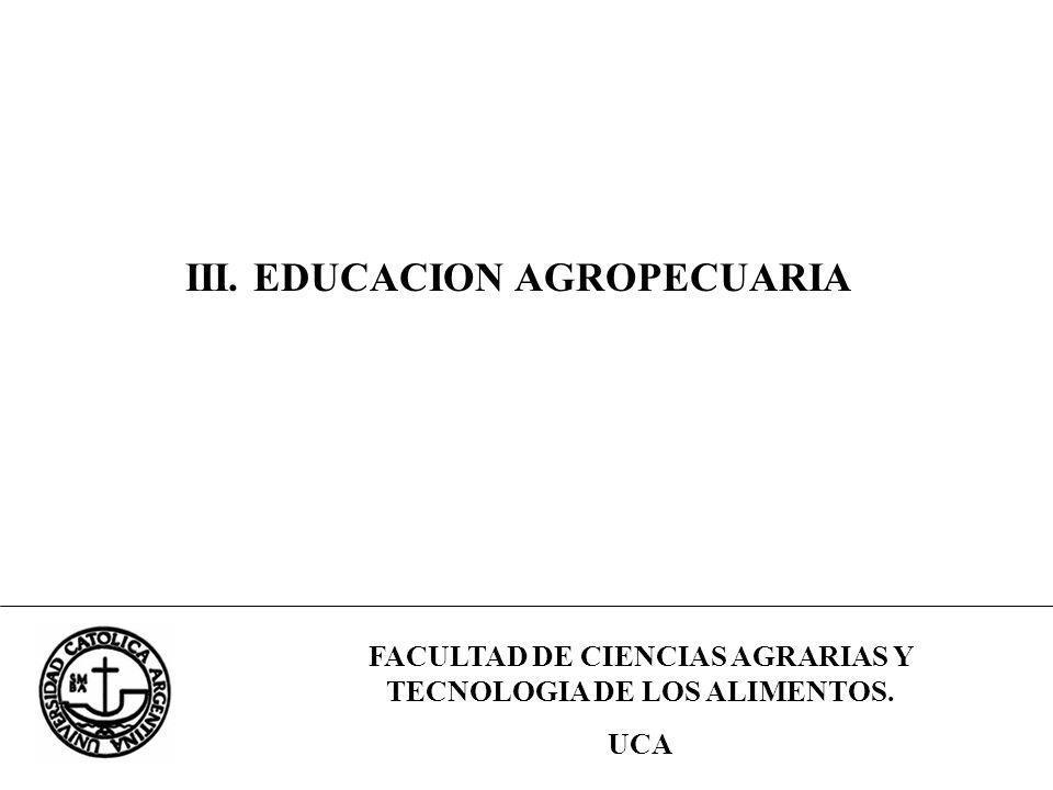 III. EDUCACION AGROPECUARIA