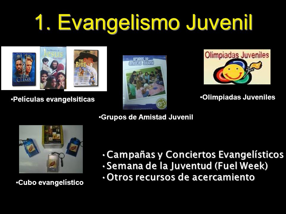 1. Evangelismo Juvenil Campañas y Conciertos Evangelísticos