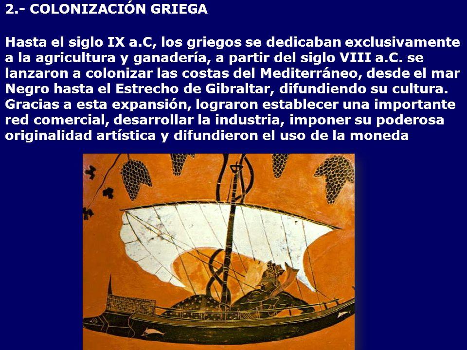 2.- COLONIZACIÓN GRIEGA