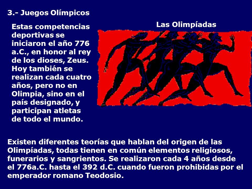3.- Juegos Olímpicos Las Olimpíadas.