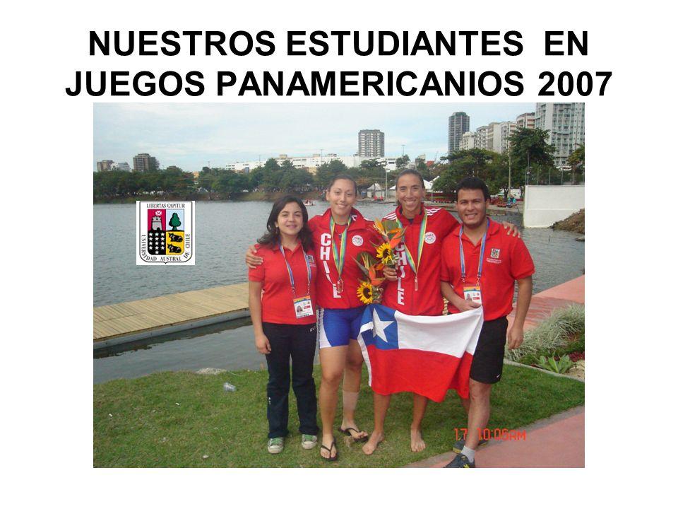 NUESTROS ESTUDIANTES EN JUEGOS PANAMERICANIOS 2007