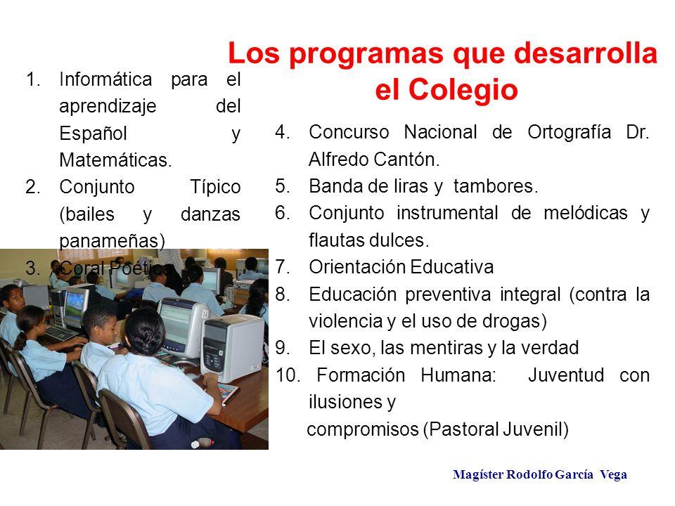 Los programas que desarrolla Magíster Rodolfo García Vega