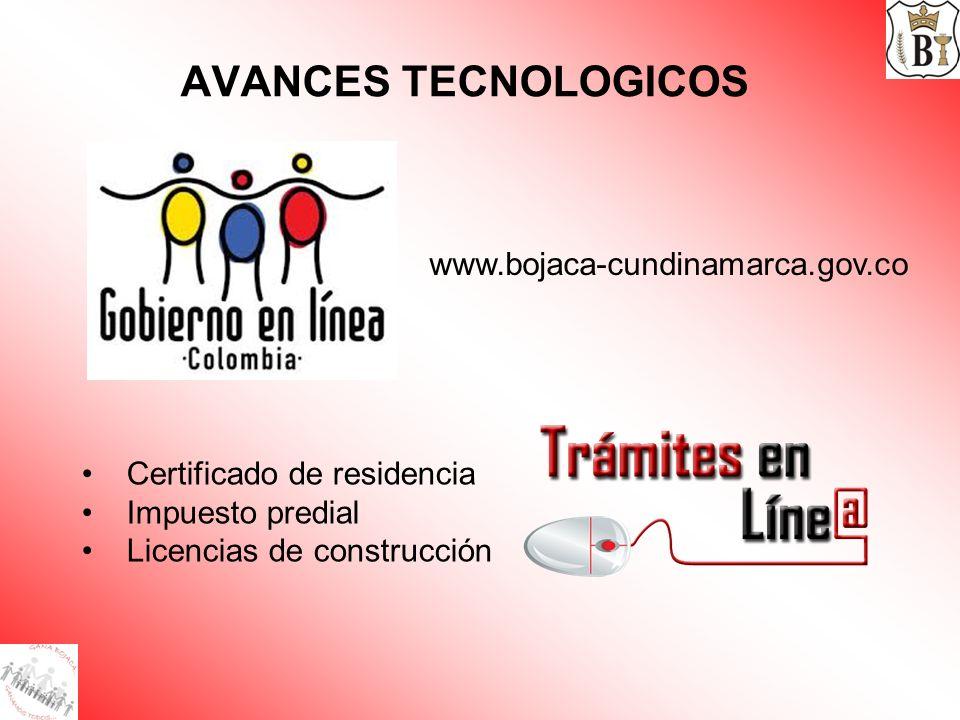 AVANCES TECNOLOGICOS www.bojaca-cundinamarca.gov.co
