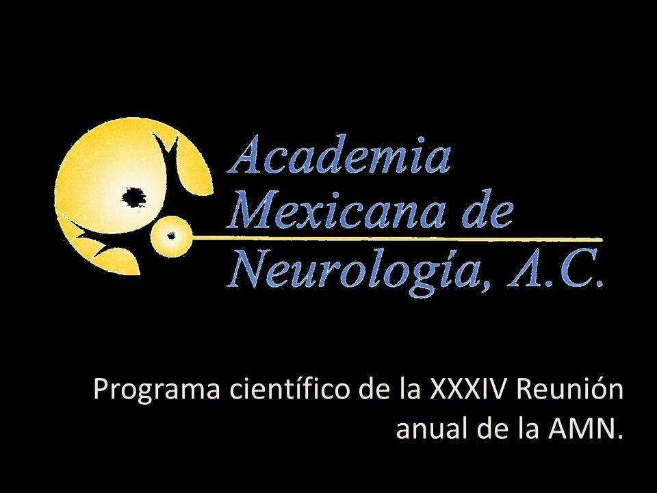 Programa científico de la XXXIV Reunión anual de la AMN.