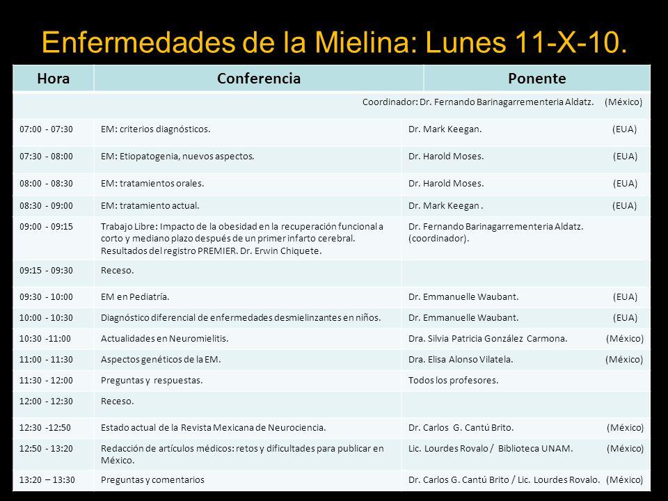 Enfermedades de la Mielina: Lunes 11-X-10.