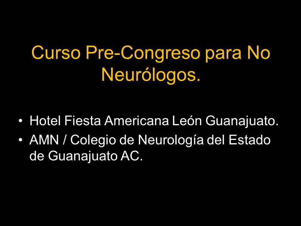 Curso Pre-Congreso para No Neurólogos.