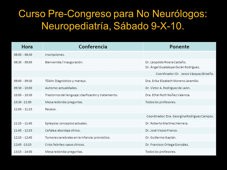 Curso Pre-Congreso para No Neurólogos: Neuropediatría, Sábado 9-X-10.