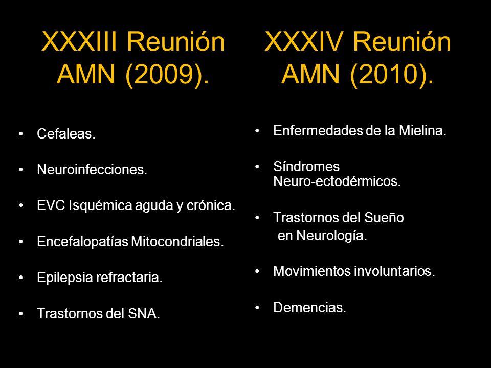 XXXIII Reunión AMN (2009). XXXIV Reunión AMN (2010). Cefaleas.