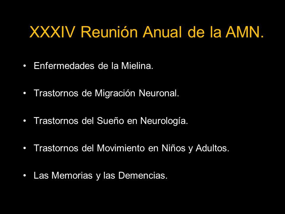XXXIV Reunión Anual de la AMN.