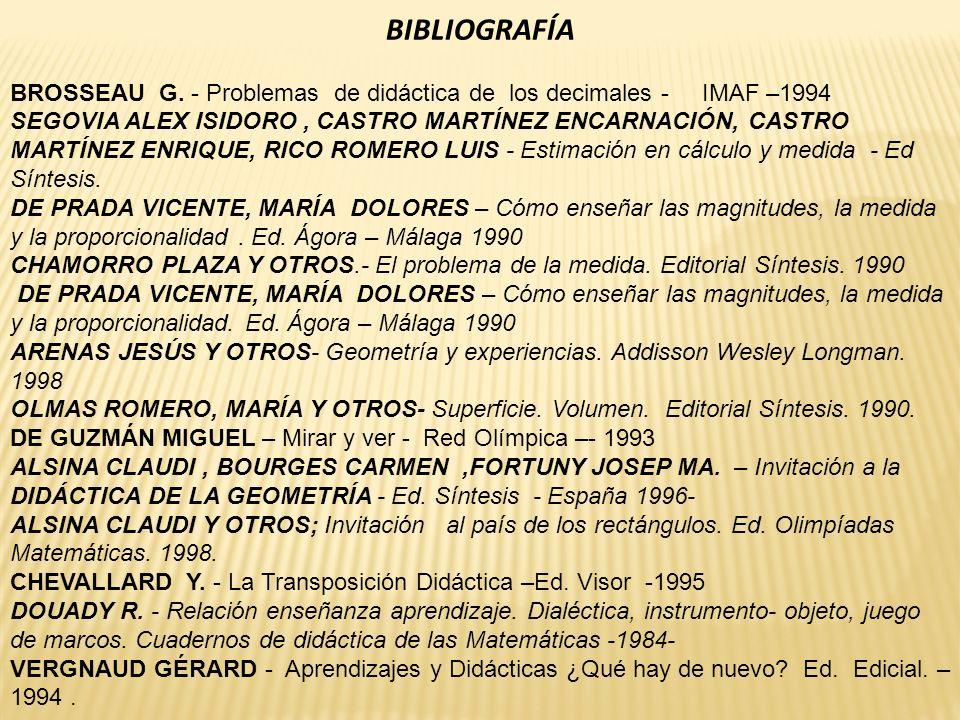 BIBLIOGRAFÍA BROSSEAU G. - Problemas de didáctica de los decimales - IMAF –1994.