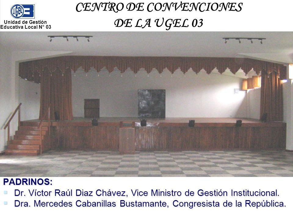 CENTRO DE CONVENCIONES DE LA UGEL 03