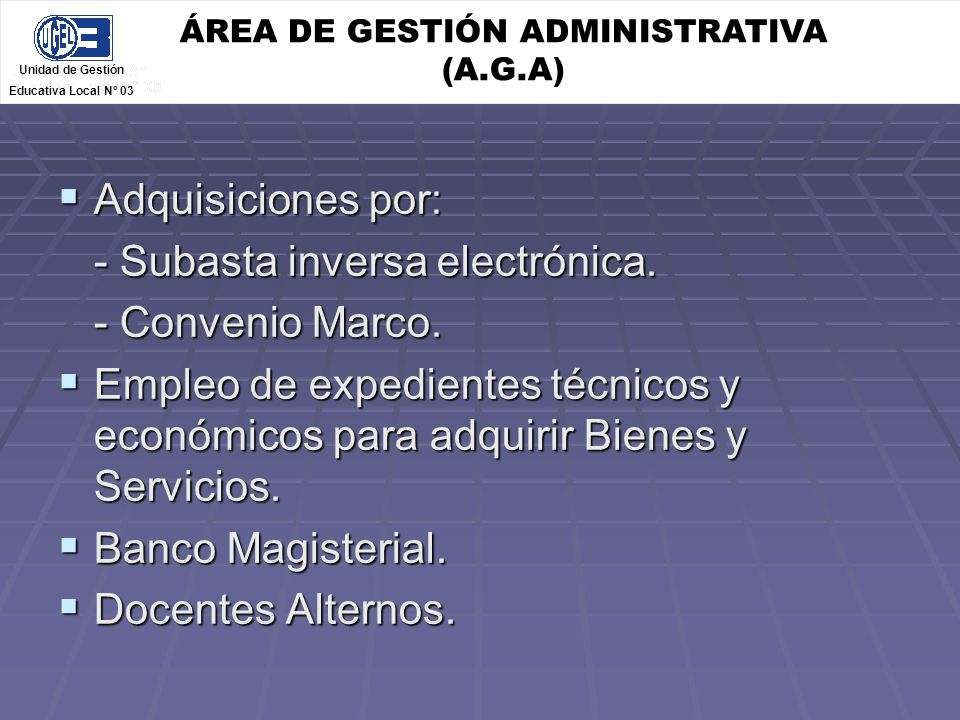 ÁREA DE GESTIÓN ADMINISTRATIVA (A.G.A)
