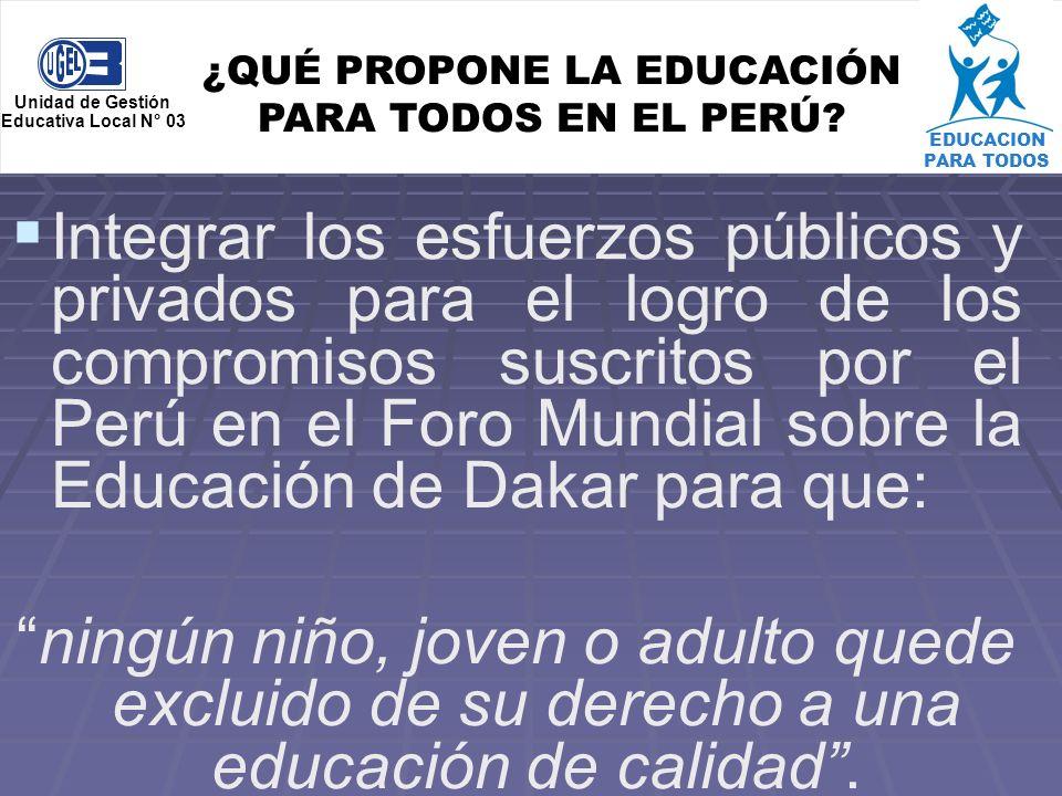 ¿QUÉ PROPONE LA EDUCACIÓN PARA TODOS EN EL PERÚ