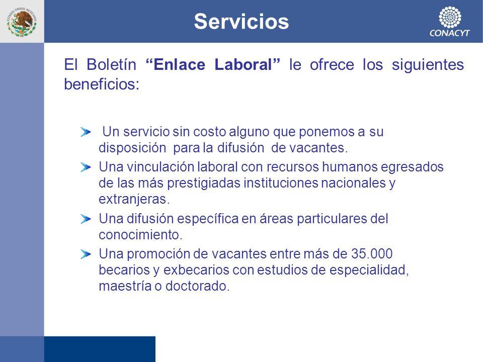 Servicios El Boletín Enlace Laboral le ofrece los siguientes beneficios: