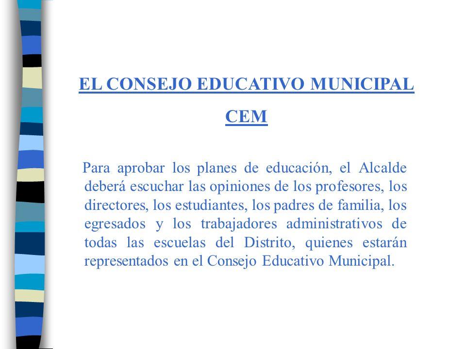 EL CONSEJO EDUCATIVO MUNICIPAL