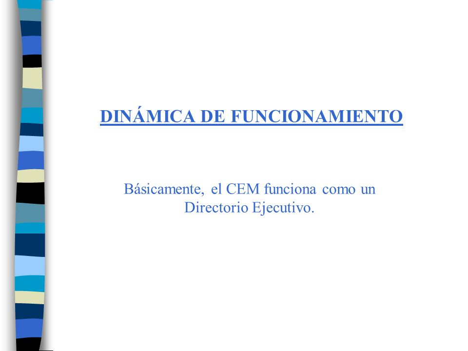DINÁMICA DE FUNCIONAMIENTO