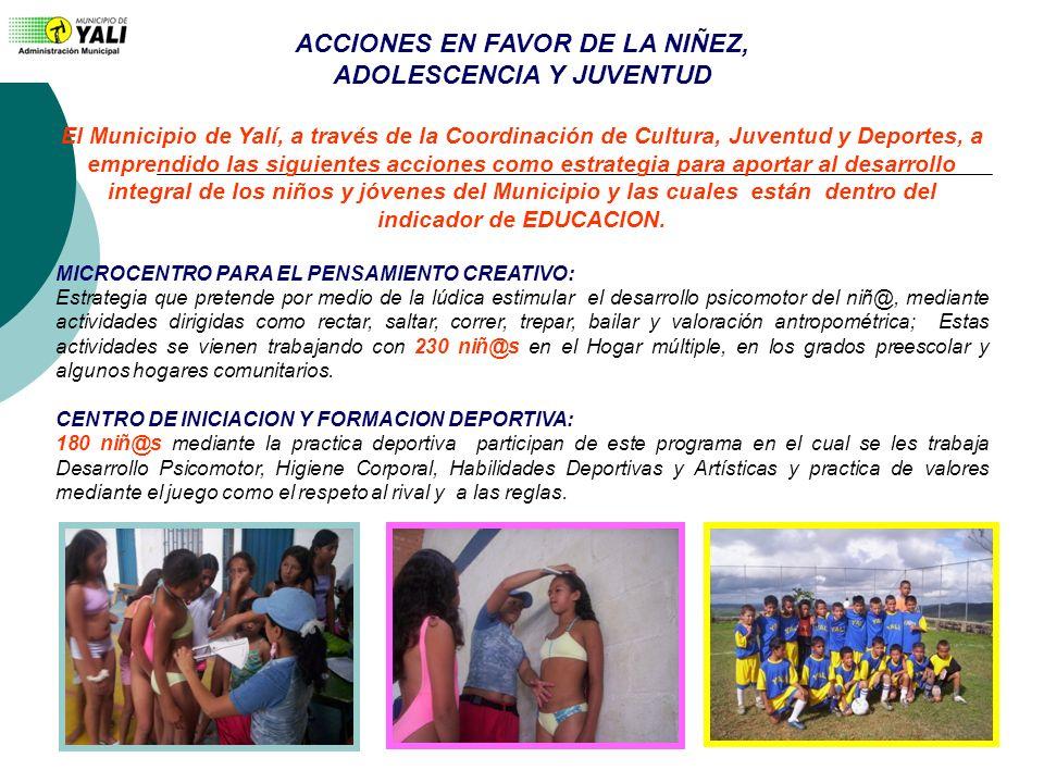 ACCIONES EN FAVOR DE LA NIÑEZ, ADOLESCENCIA Y JUVENTUD