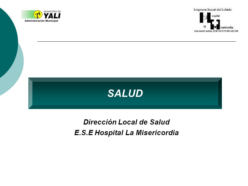 Dirección Local de Salud E.S.E Hospital La Misericordia