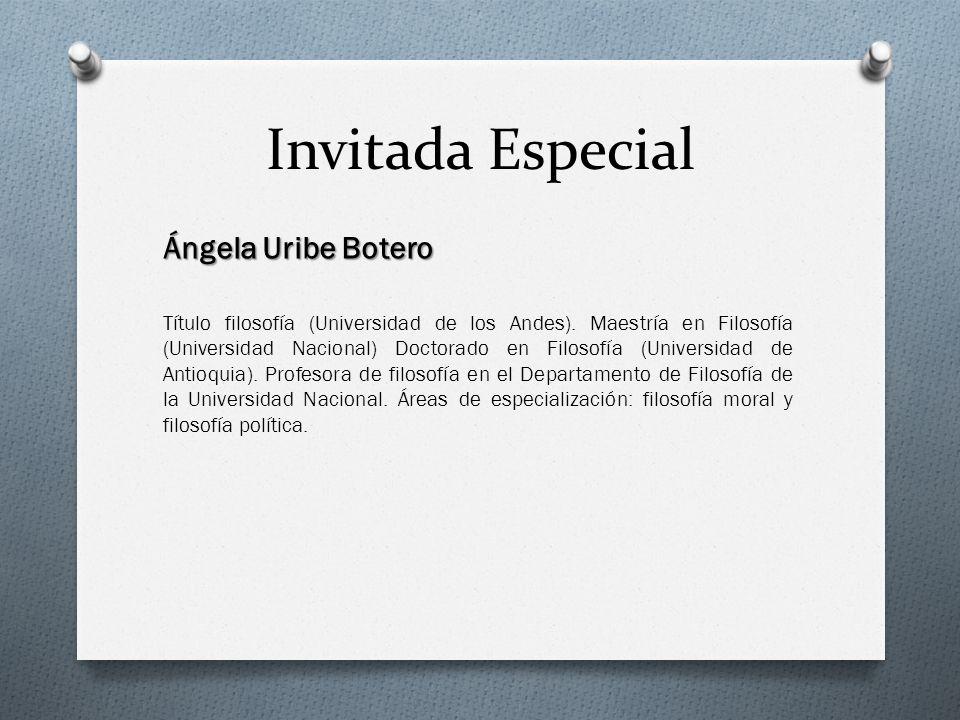 Invitada Especial Ángela Uribe Botero