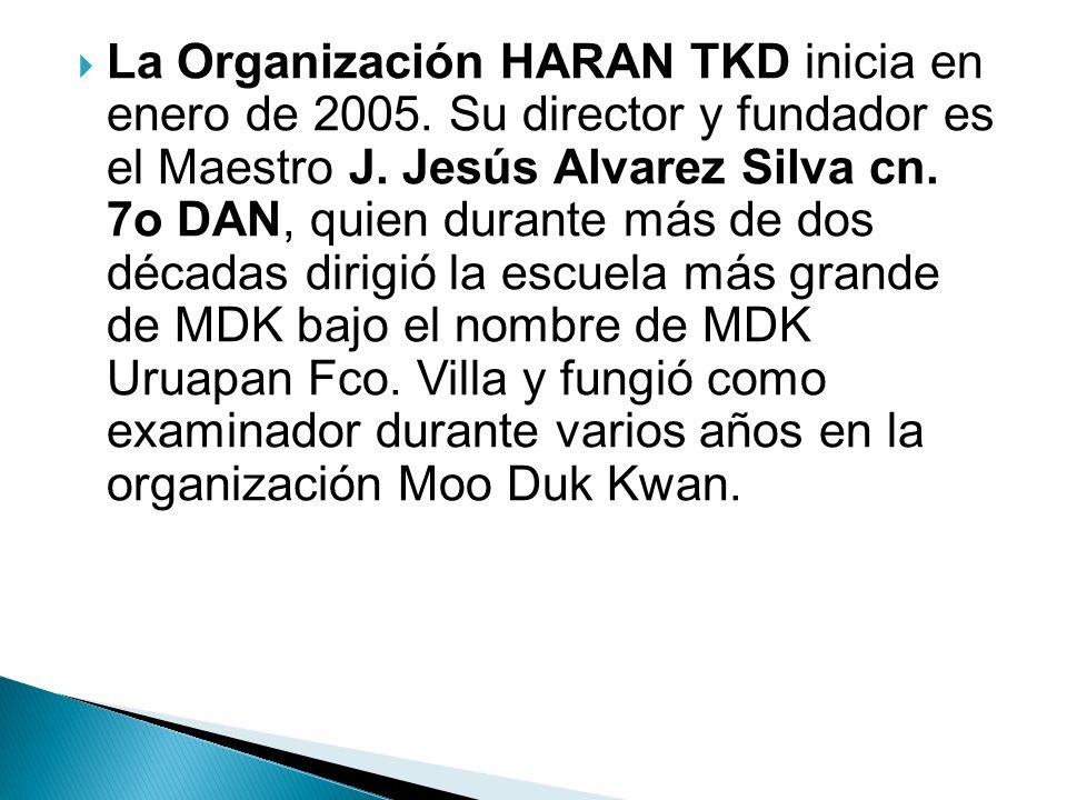 La Organización HARAN TKD inicia en enero de 2005
