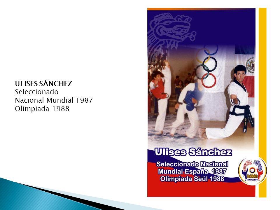ULISES SÁNCHEZ Seleccionado Nacional Mundial 1987 Olimpiada 1988