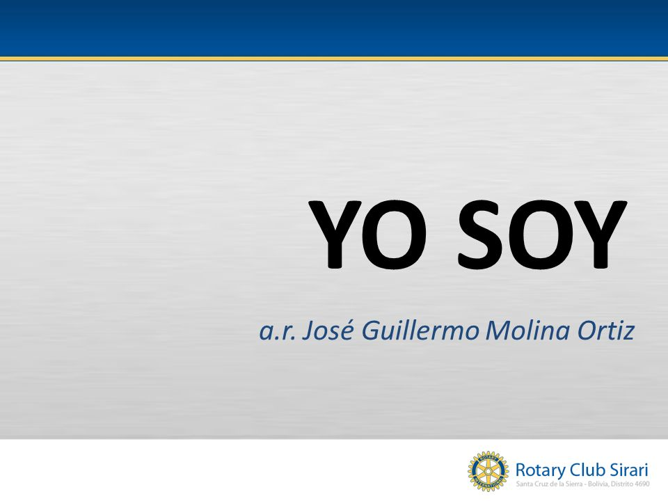 YO SOY a.r. José Guillermo Molina Ortiz