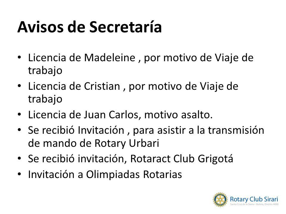Avisos de Secretaría Licencia de Madeleine , por motivo de Viaje de trabajo. Licencia de Cristian , por motivo de Viaje de trabajo.