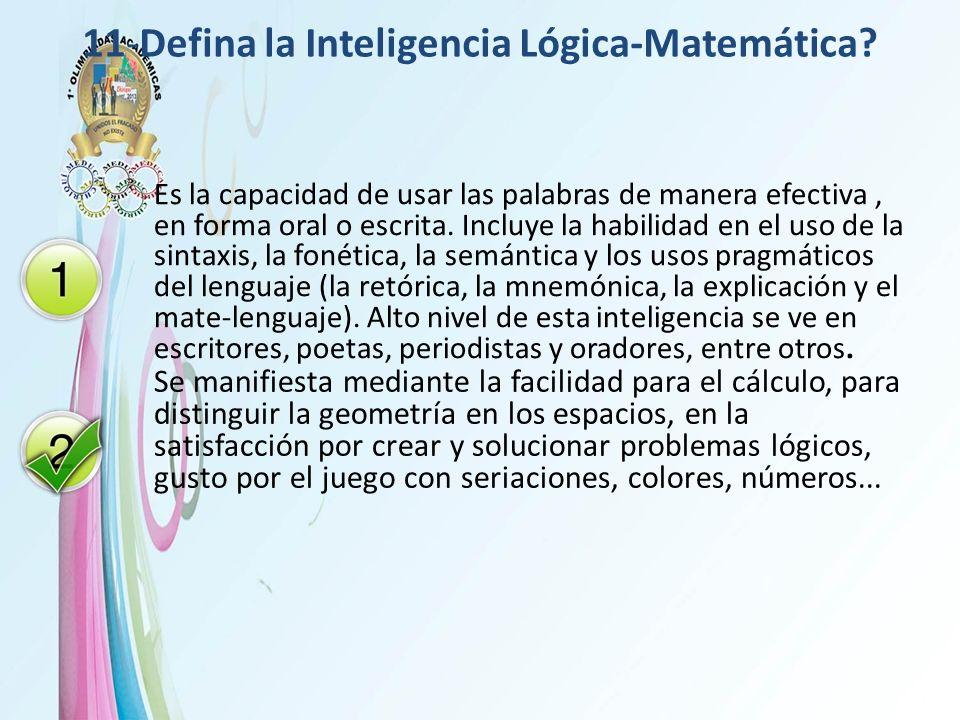 11-Defina la Inteligencia Lógica-Matemática