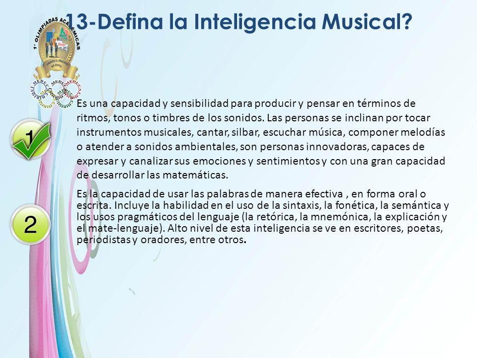 13-Defina la Inteligencia Musical