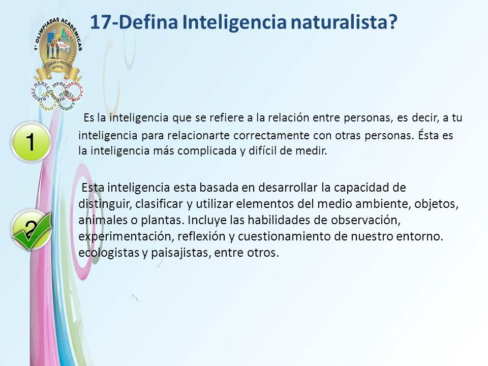 17-Defina Inteligencia naturalista