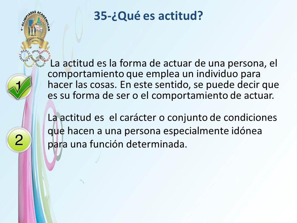 35-¿Qué es actitud