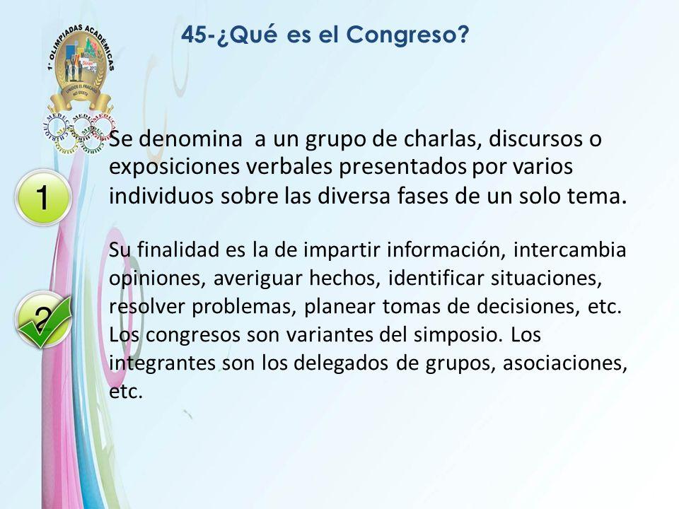 45-¿Qué es el Congreso