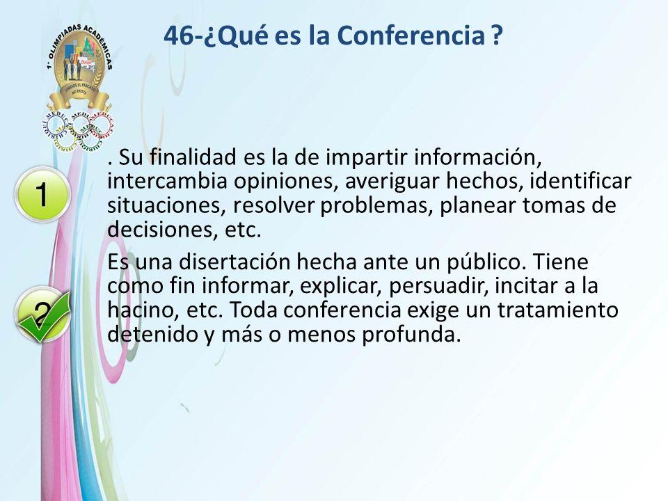 46-¿Qué es la Conferencia