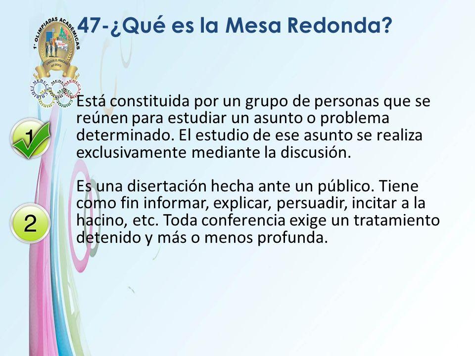 47-¿Qué es la Mesa Redonda