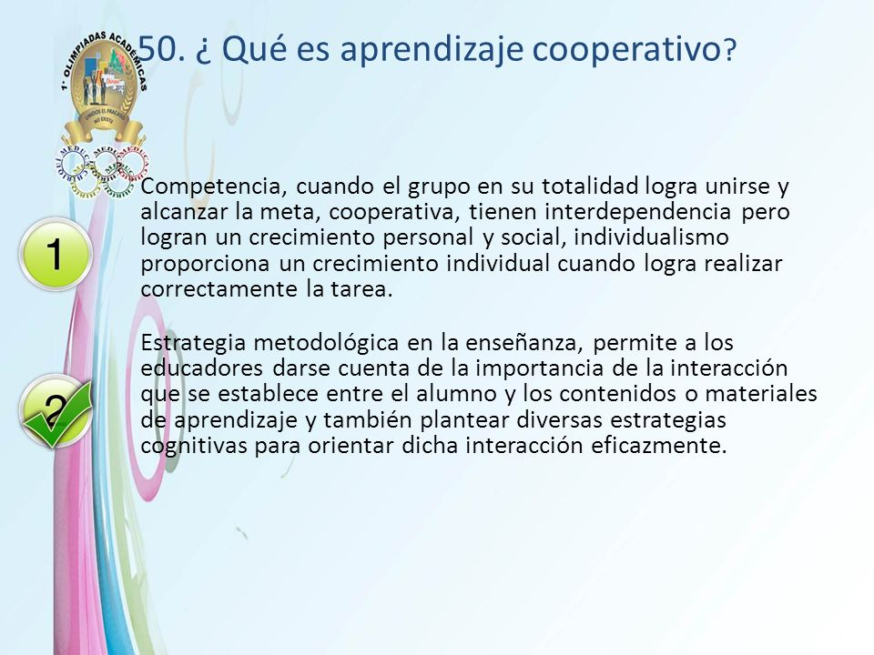 50. ¿ Qué es aprendizaje cooperativo