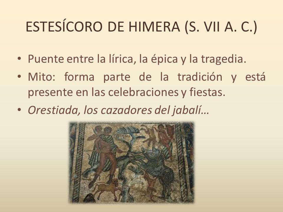 ESTESÍCORO DE HIMERA (S. VII A. C.)