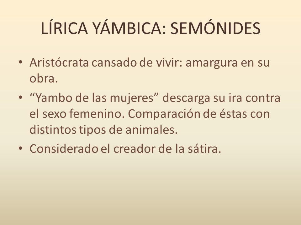 LÍRICA YÁMBICA: SEMÓNIDES