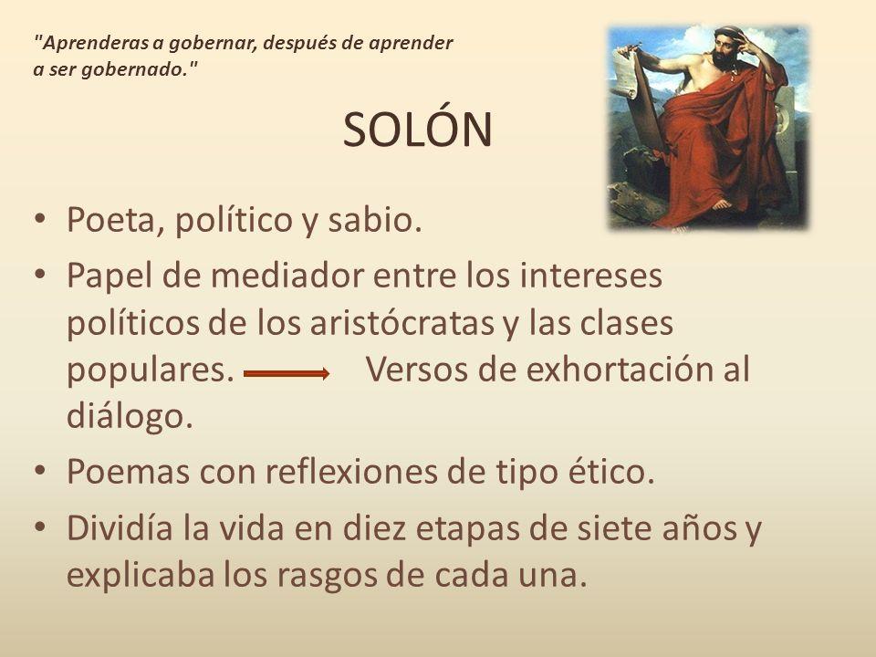 SOLÓN Poeta, político y sabio.
