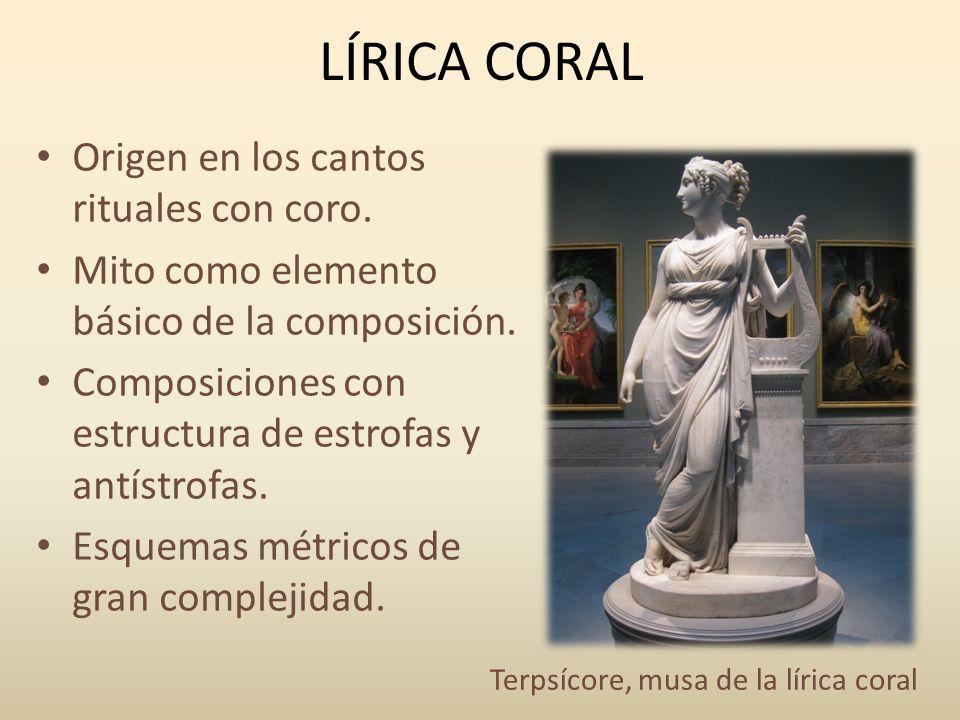 LÍRICA CORAL Origen en los cantos rituales con coro.