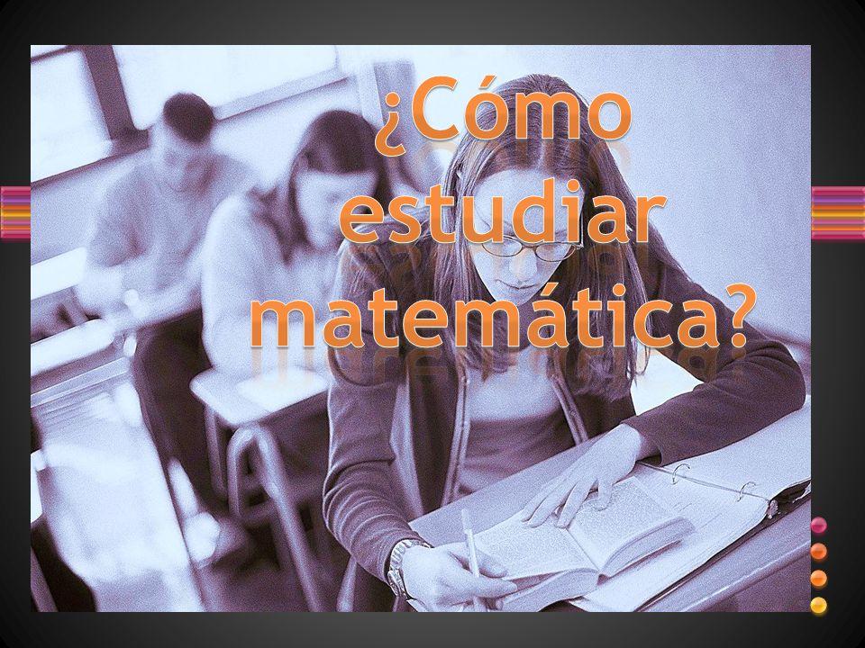 ¿Cómo estudiar matemática